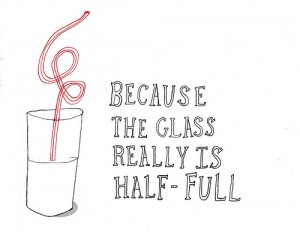 Rather than viewing the glass half empty, Jack Beatty encourages people to see the glass as half full.