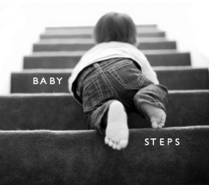 There are seven baby steps you can use to enourage your clients.
